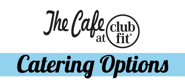 Clubfit Coffee shop logo and the text: Catering Options