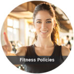 Woman smiling and the text Fitness Policies